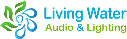 Living Water Audio and Lighting